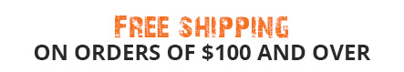 Free shipping on orders of $100 and over
